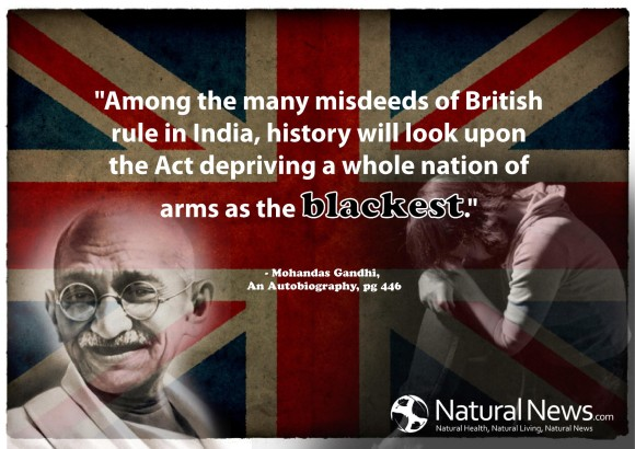 Gun Control Gandhi Quote SOURCE NaturalNews,com