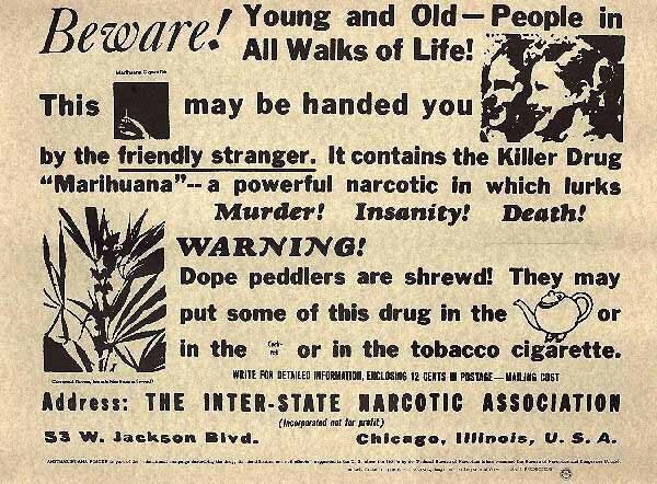 "A 1935 poster warns of the ""dangers"" of marijuana.SOURCE wikipedia.org/wiki/File:Killerdr, (Public Domain)"