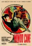 Mondo_cane_poster CREDIT © Copyright 1962 Cineriz SOURCE Wikipedia Commons